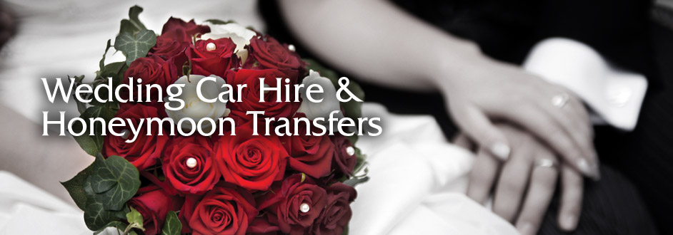 Wedding Car Hire & Honeymoon Transfers